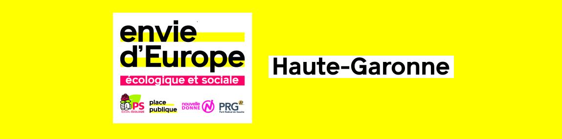 Actions de campagne Envie d'Europe en Haute-Garonne